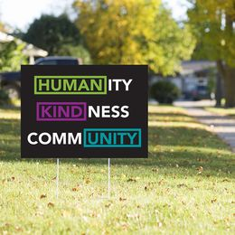 Humanity Kindness Community Yard Sign