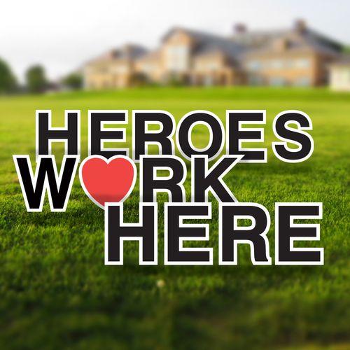 Heroes Work Here Yard Letters
